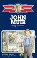 John Muir: Young Naturalist