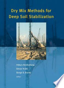 Dry Mix Methods for Deep Soil Stabilization Book