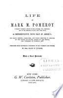 Life Of Mark M Pomeroy