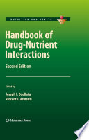 """Handbook of Drug-Nutrient Interactions"" by Joseph I. Boullata, Vincent T. Armenti"