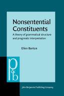 Nonsentential Constituents
