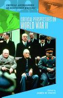 Critical Perspectives on World War II