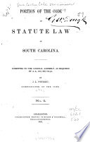 Portion of the Code of Statute Law of South Carolina