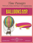 Balloons and Airships Coloring Book for Adults