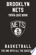 Brooklyn Nets Trivia Quiz Book - Basketball - The One With All The Questions