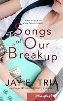 Songs of Our Breakup