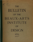 The Bulletin of the Beaux-Arts Institute of Design