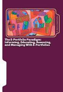The E-portfolio Paradigm