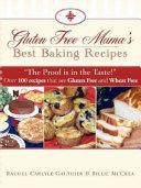 Gluten Free Mama s Best Baking Recipes
