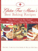 Gluten Free Mama S Best Baking Recipes