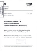 Evaluation of FMVSS 214  Side Impact Protection  Dynamic Performance Requirement Book