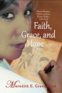 Faith, Grace, and Hope