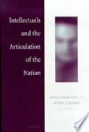 Intellectuals and the Articulation of the Nation