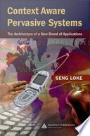 Context Aware Pervasive Systems Book