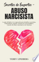 Secretos De Expertos Abuso Narcisista