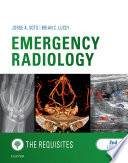 Emergency Radiology  The Requisites E Book Book
