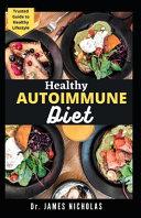Healthy Autoimmune Diet Book