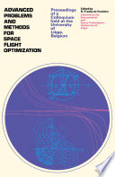 Advanced Problems and Methods for Space Flight Optimization