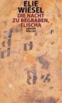 Die Nacht Zu Begraben Elischa Elie Wiesel Google Books