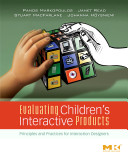 Evaluating Children s Interactive Products Book