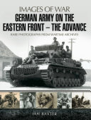 German Army on the Eastern Front: The Advance