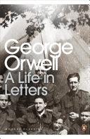 George Orwell: A Life in Letters [Pdf/ePub] eBook