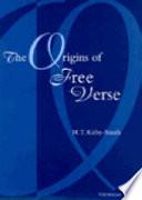 The Origins of Free Verse