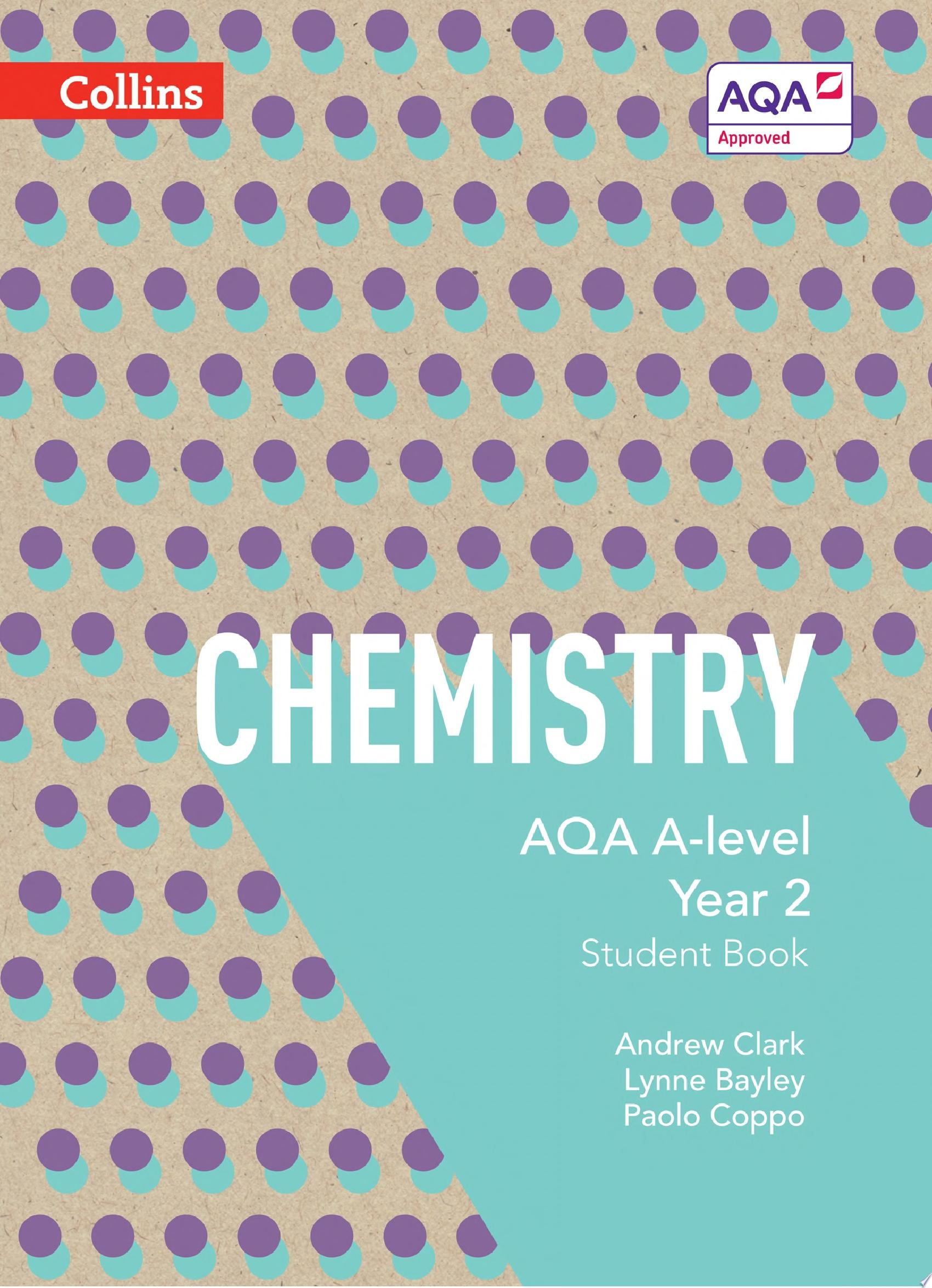 AQA A level Chemistry Year 2 Student Book  AQA A Level Science