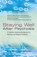 Staying Well After Psychosis