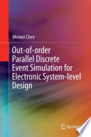 Out of order Parallel Discrete Event Simulation for Electronic System level Design