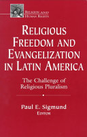 Religious Freedom and Evangelization in Latin America