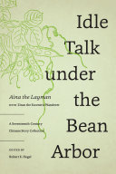 Idle Talk under the Bean Arbor