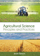 Agricultural Science  Principles and Practices