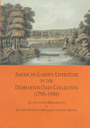 American Garden Literature in the Dumbarton Oaks Collection (1785-1900)