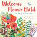 Welcome Flower Child