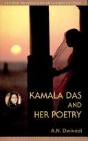 Kamala Das and Her Poetry