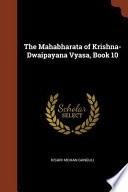 The Mahabharata of Krishna-Dwaipayana Vyasa, Book 10