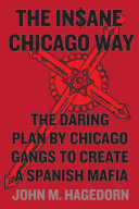 The Insane Chicago Way