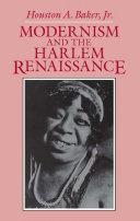 Pdf Modernism and the Harlem Renaissance