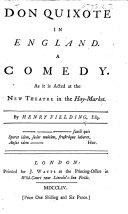 Don Quixote in England. A comedy, etc