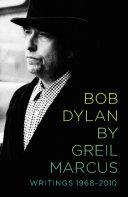 Bob Dylan by Greil Marcus [Pdf/ePub] eBook