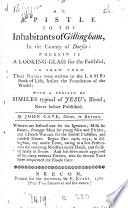 An Epistle To The Inhabitants Of Gillingham Wherein Is A Looking Glass For The Faithful Book PDF
