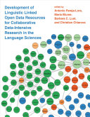 Development of Linguistic Linked Open Data Resources for Collaborative Data Intensive Research in the Language Sciences