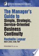 The Manager   s Guide to Simple  Strategic  Service Oriented Business Continuity Book