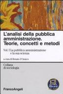 L'analisi della pubblica amministrazione. Teorie, concetti e metodi