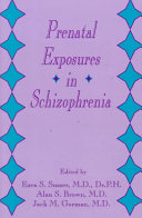 Prenatal Exposures in Schizophrenia