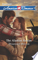 Read Online The Alaskan Rescue For Free