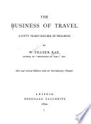 The Business of Travel: a Fifty Years' Record of Progress