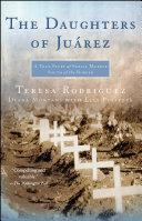 The Daughters of Juarez Pdf/ePub eBook