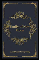 Emily of New Moon Illustrated